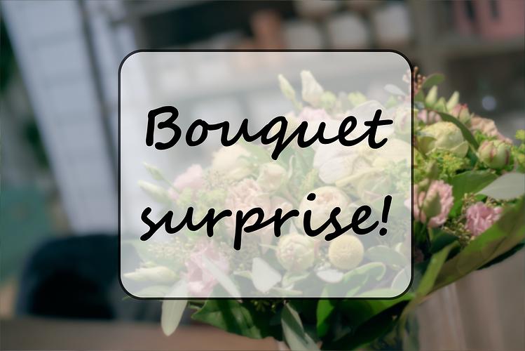 Bouquet Surprise 0